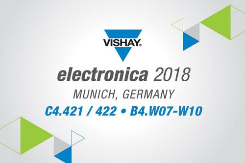 Vishay携最新行业领先技术亮相德国2018年慕尼黑电子展