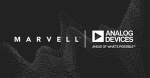 Marvell和ADI公司宣布合作开发高度集成的5G射频解决方案