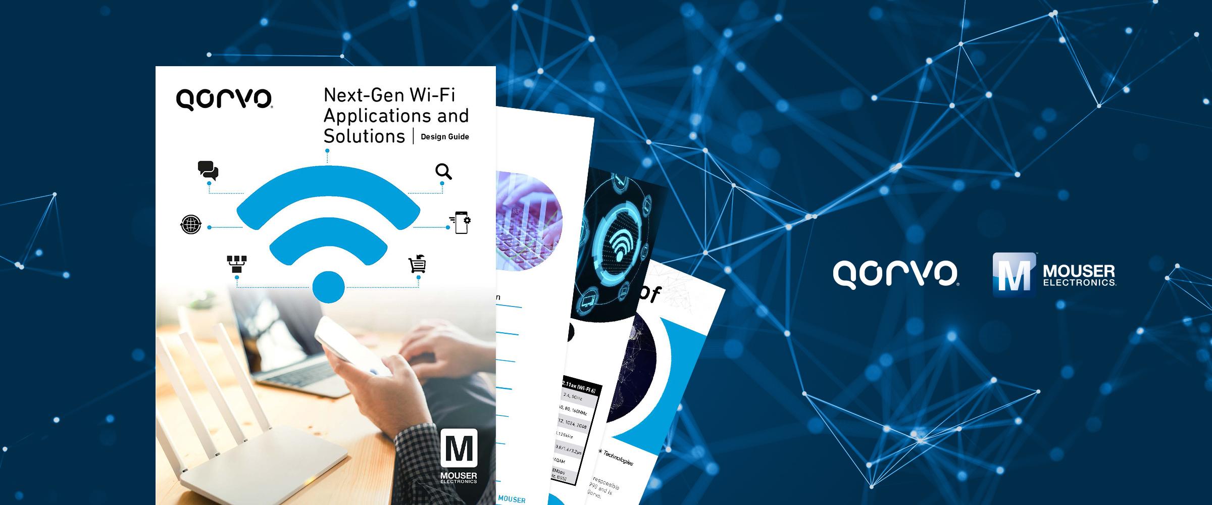 貿澤與Qorvo聯手推出全新電子書聚焦Wi-Fi 6應用與解決方案