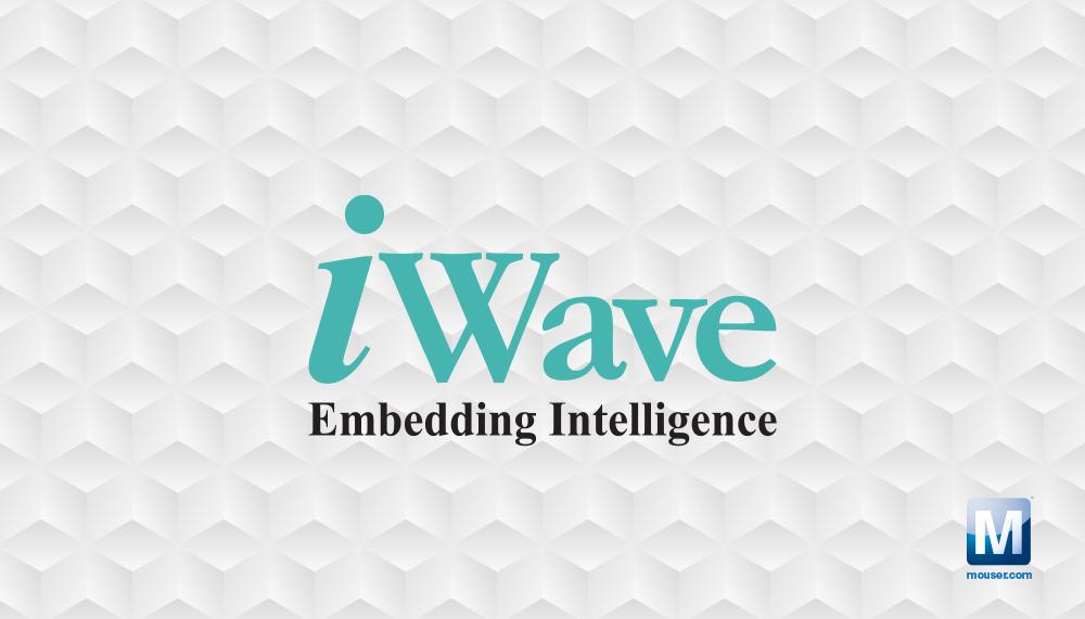 贸泽电子与iWave Systems签订分销协议,在全球范围内分销iWave系统级模块