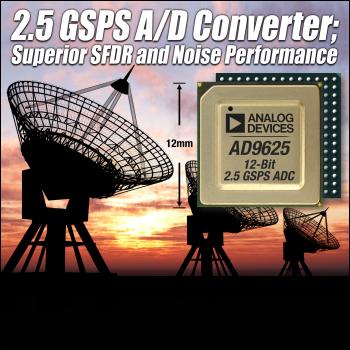 ADI发布业界性能最高的2 GSPS数据转换器AD9625