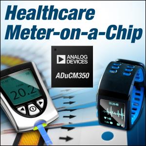 ADI片上计量仪支持便携式保健应用