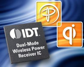 IDT 凭借业内首款兼容 WPC 1.1 和 PMA 1.1 标准的双模无线电源接收器