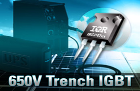 IR推出650V器件以扩充超高速沟道IGBT系列——IRGP47xx<br>适合工业用电机、焊接、太阳能、感应加热和不间断电源应用