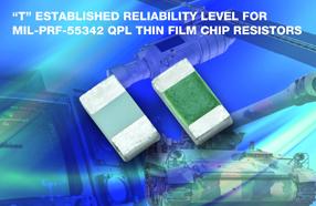"""Vishay高性能、高可靠性E/H系列薄膜电阻实现""""T""""级失效率"""