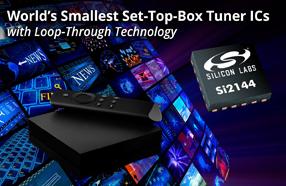 Silicon Labs推出新型低功耗数字机顶盒调谐器系列产品