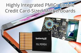 Intersil推出一对高集成度电源管理IC:ISL95908和ISL95906