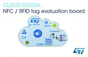 ST 新款NFC评估板CLOUD-ST25TA集业内最广泛存储容量及最稳健存储性能
