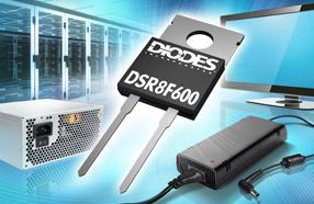 Diodes新款600V 8A超高速整流器具备快速软恢复功能,有助减少鸣震及电磁干扰