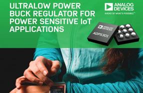 ADI新款超低功耗降压调节器ADP5301,具业界最高超轻负载电源转换效率