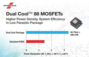 小尺寸高效率:Fairchild推出业内首款8x8 Dual Cool封装的中压MOSFET