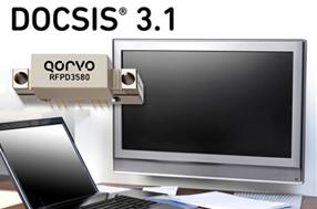 Qorvo 新款功率倍增器放大器RFPD3580为有线电视系统提供最低功耗和最高输出