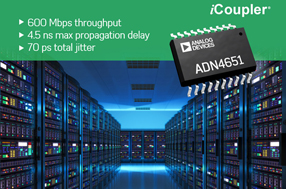 ADI推出业界最快数字隔离器系列ADN465x,提高工业环境性能与可靠性测量精度