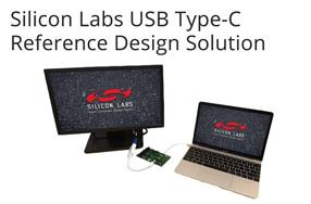 Silicon Labs新型USB Type-C参考设计使开发人员快速上手