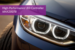 Maxim全新车载LED控制器兼具快速响应时间和...