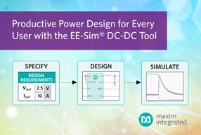 Maxim推出新版EE-Sim DC-DC设计工具,帮助用户快速开发高品质电源