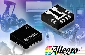 Allegro 推出首款完全集成的高灵敏度电流传感器