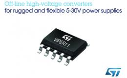 ST推出离线转换器 提高5-30V电源的雪崩耐量、能效和灵活性