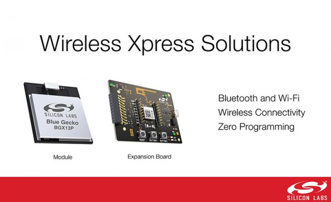 Silicon Labs 发布Wireless Xpress模块免编程实现蓝牙和Wi-Fi连接