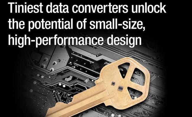 TI推出微型高精度数据转换器,助力设计人员缩减系统板占用空间