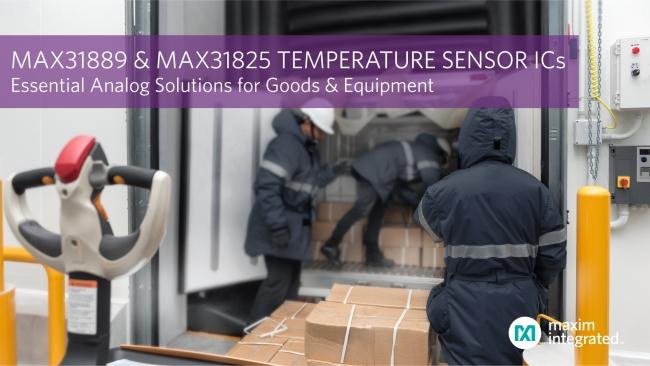 Maxim推出温度传感器基础模拟IC,为货物及设备提供高精度测量解决方案