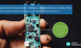 Maxim推出神经网络加速器芯�片,在电池供电低喝一�设备中实现IoT人工智能