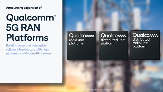 高通5G RAN平台赋能全球新一代虚拟化互操作蜂窝网络