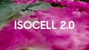三星發布新的光電傳感器Isocell 2.0,索尼有危險!