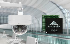Ambarella旗下人工智能视觉芯片新增两位成员:CV5S和CV52S