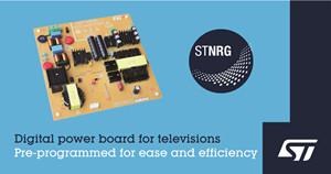 意法半導體LED電視200W數字電源解決方案滿足嚴格的生態設計標準